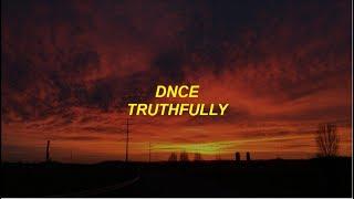 dnce - truthfully lyrics