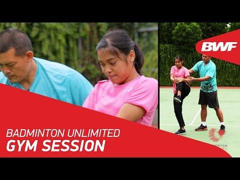 Badminton Unlimited   Gym Session - Gregoria Mariska Tunjung   BWF 2018