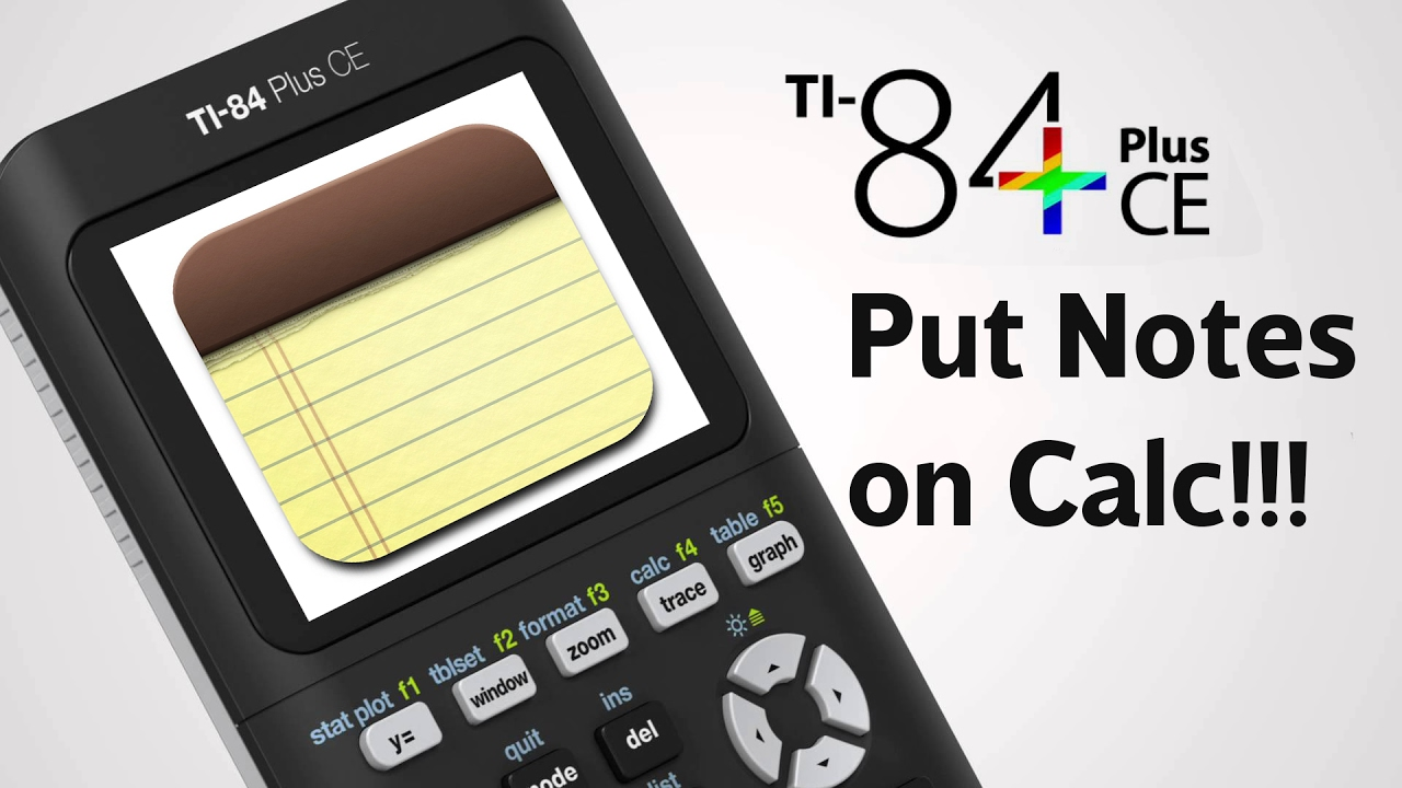 How to Put Notes on the TI 84 Plus CE!