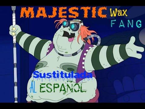 (American Dad) Majestic wax fang en Español