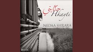 Hkayti (feat. Nedaa Shrara)