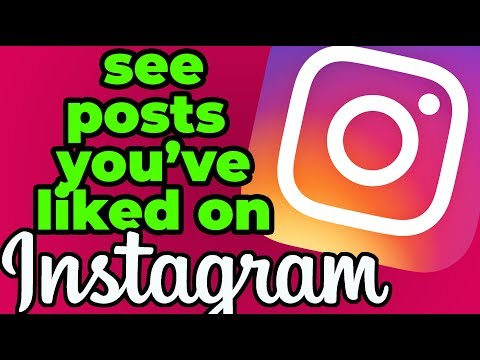 How To See Posts You've Liked On Instagram