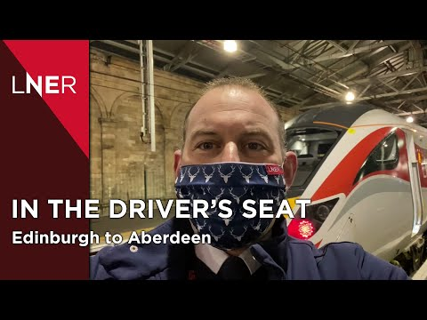 The Train Drivers view - Edinburgh to Aberdeen with LNER