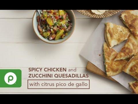 Spicy Chicken and Zucchini Quesadillas with Citrus Pico de Gallo. A Publix Aprons recipe.
