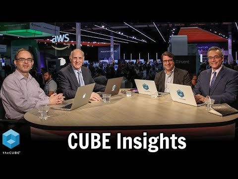 CUBE Insights from re:Invent 2018