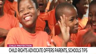 Child Protection: Child rights advocate offers parents, schools tips
