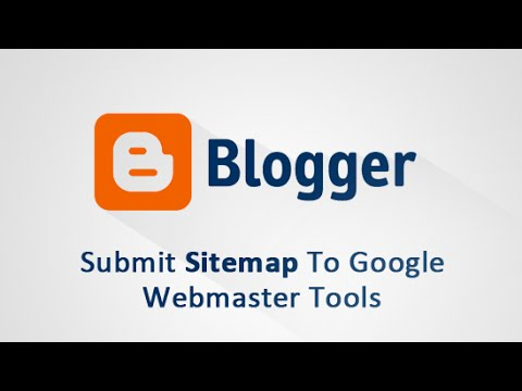 How To Submit Blogger Sitemap To Google Webmaster