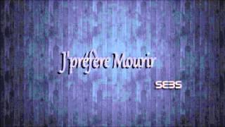 Sebs - J