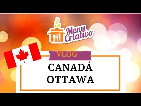 Vlog - Canadá - Ottawa | Parliament | Canadian Museum of Nature | Byward Market