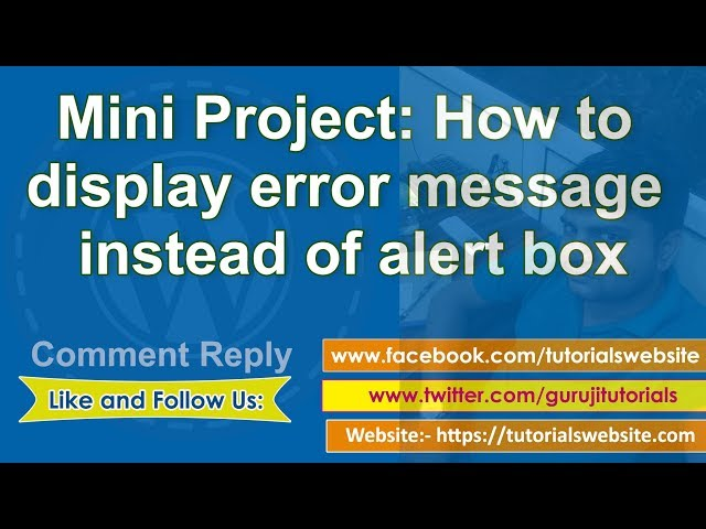 php tutorials in hindi: Mini Project: How to display error message instead of alert box