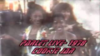 Parlet LIVE- Cookie Jar 1978