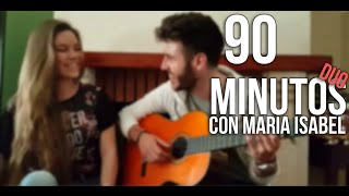 90 Minutos-Duo con María Isabel