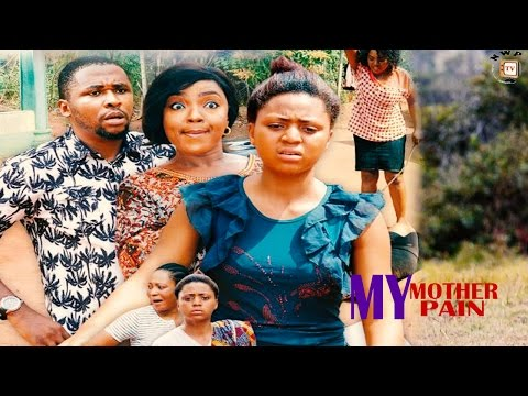 My Mother My Pain  Season 4 -  2017 Latest Nigerian Nollywood Movie