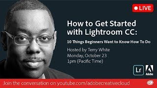 How to Get Started With Lightroom CC