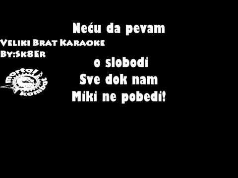 Mortal Kombat-Veliki Brat karaoke
