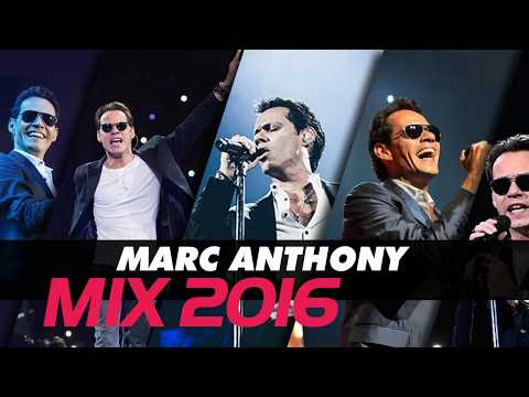 Marc Anthony Mix 2016 - Marc Anthony sus mejores exitos
