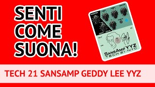 Test/Review Tech21 SansAmp YYZ pedal Geddy Lee Signature