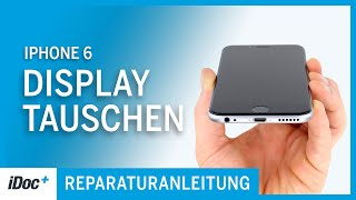 iPhone 6 – Display wechseln