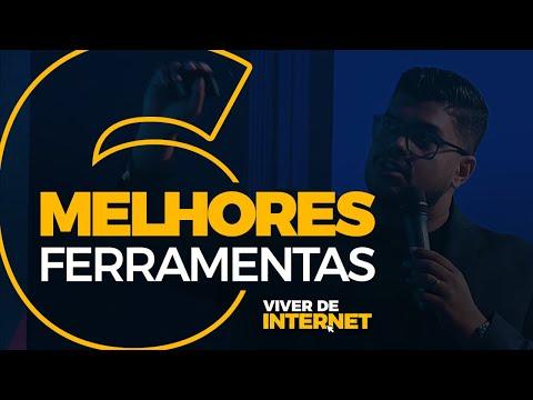 VIVER DE INTERNET - EP 10: As 6 MELHORES FERRAMENTAS pra quem quer VIVER DE INTERNET
