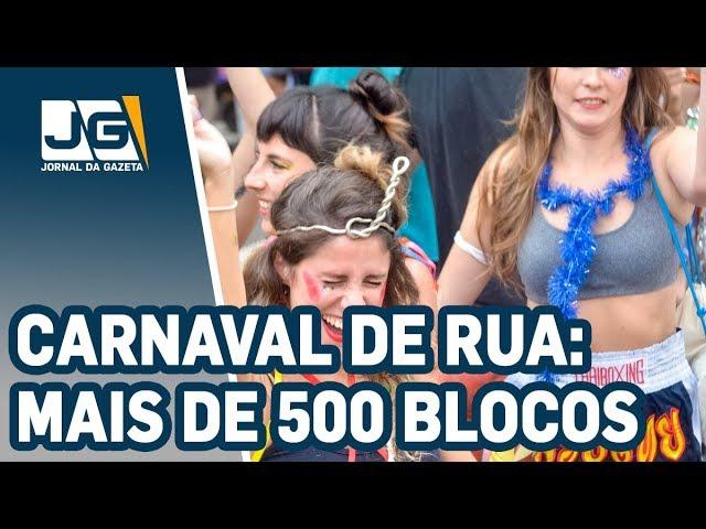 Carnaval de rua em SP tem mais de 500 blocos