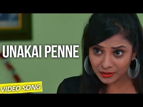 Unakai Penne - Nee Enna Maayam Seidhai | Official Video Song | David Bharath Kumar