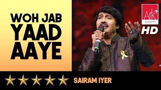 Woh Jab Yaad Aaye Bahut Yaad Aaye - Sairam Iyer - SUR TARANG 2015