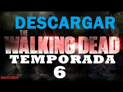 Descargar the walking dead 6 temporada
