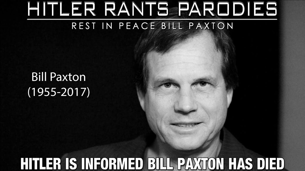 Hitler is informed Bill Paxton has died