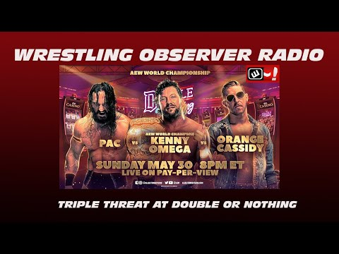 The AEW World title match for Double or Nothing is set: Wrestling Observer Radio