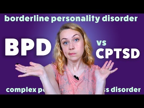 BPD vs  CPTSD: What's the difference?