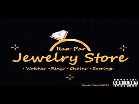 Rap-Par- Jewelry Store