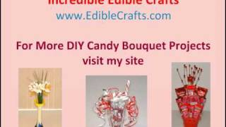 Unique Gifts  DIY Candy Bouquets Thumbnail