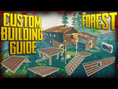 Custom Building Guide 2017 - 50+ Tips & Tricks (v0.70) | The Forest
