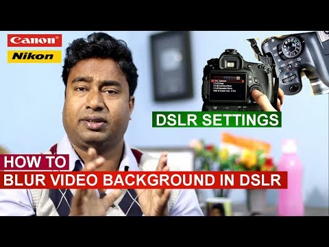 How to Blur Video Background in DSLR  ! Settings in Canon & Nikon ! Cinematic Effect in Camera