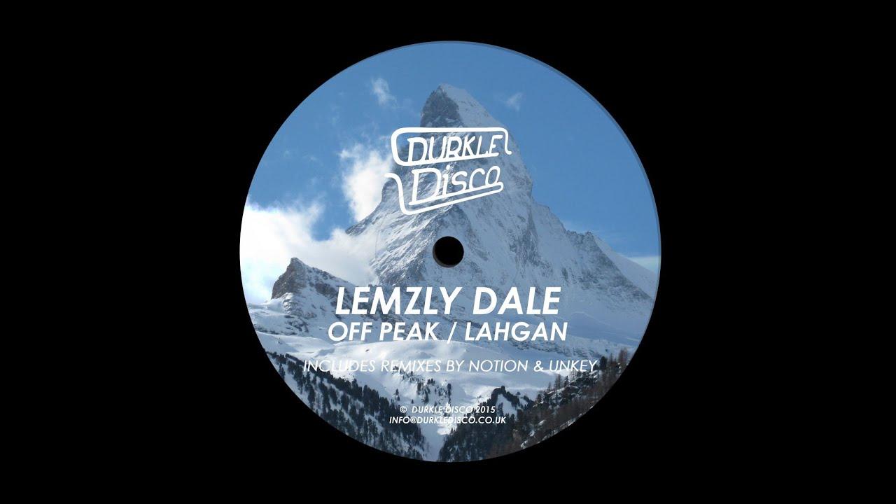 Lemzly Dale - Lahgan (Unkey Remix)