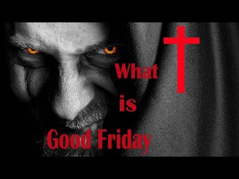 गुड फ्राइडे क्या है(what is Good Friday)