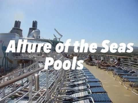 Allure Of The Seas Different Pools And Jacuzzis Youtube