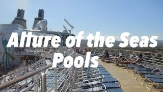 Allure of the Seas different pools and jacuzzis