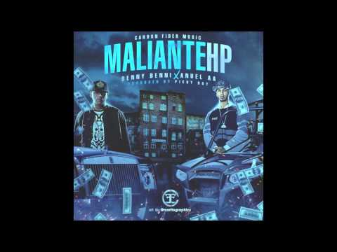 Benny Benni - Maliante HP ft. Anuel AA