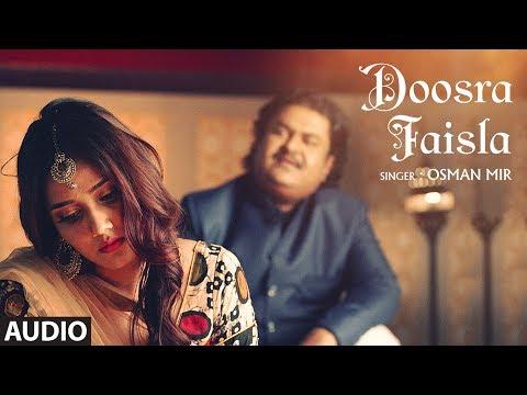Teri Khushboo: Doosra Faisla Full Audio Song | Osman Mir