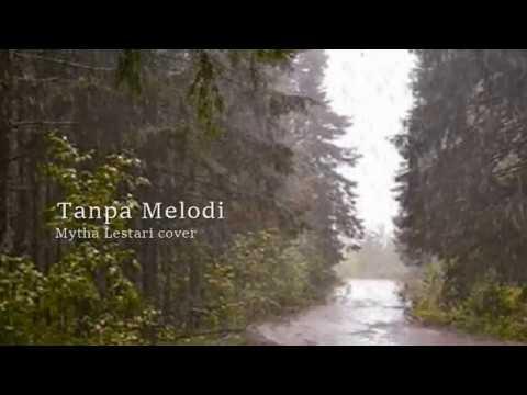 Tanpa Melodi Mytha Lestari cover