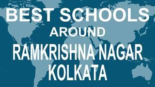 Best Schools around Ramkrishna Nagar, Kolkata   CBSE, Govt, Private, International   Total Padhai