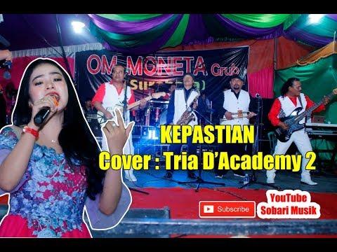 OM Moneta Surabaya - Kepastian - Tria D'Academy 2