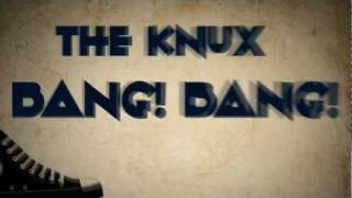 The Knux - Bang! Bang!  Typography Animation