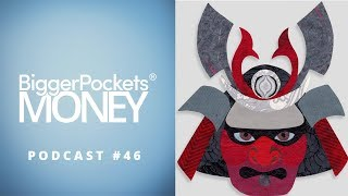 Engineering Passive Income Streams To Fund The Life You Want | Bp Money Podcast 46