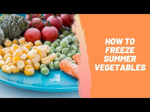 How To Freeze Summer Vegetables