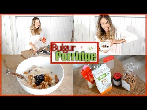 Porridge Rezept selber machen - Gesundes Frühstück - Bulgur Gericht - vegan Kochen