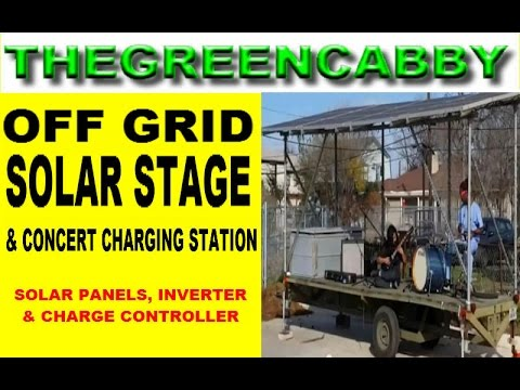 OFF GRID SOLAR STAGE & CONCERT CHARGING STATION - by THE RENEWABLE REPUBLIC