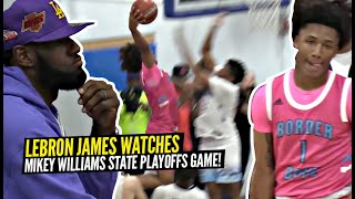 LeBron James Watches Mikey Williams FINAL 9th Grade High School Game In CRAZY PLAYOFF ATMOSPHERE!!
