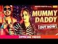 Mummy Daddy || Sonu Babbar || Akshay Raj || Roshan Mahto New Haryanvi Song 2017